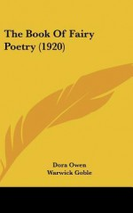 The Book of Fairy Poetry (1920) - Dora Owen, Warwick Goble