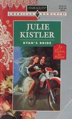 Ryan's Bride - Julie Kistler