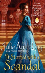 It Started with a Scandal: Pennyroyal Green Series - Julie Anne Long