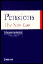 Pensions - The New Law: The Pensions ACT 1995 - Jane Marshall, Andrew Powell, Catherine McKenna, Robin Ellison, Richard Archer, Christian Wharton, Peter Silke