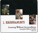 Learning Without Accumulation - Jiddu Krishnamurti