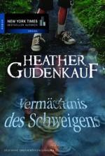 Vermächtnis des Schweigens (German Edition) - Heather Gudenkauf, Ivonne Senn
