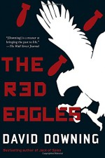 The Red Eagles - David Downing