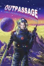 Outpassage - Janet E. Morris, Chris Morris