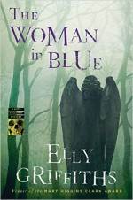 The Woman in Blue - Elly Griffiths