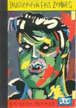 Invasion Of The Elvis Zombies: By Gary Panter (Raw One Shot) - Gary Panter
