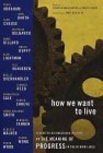 How We Want to Live: Narratives on Progress - Susan Richards Shreve, Porter Shreve