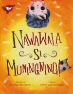 Nawawala Si Muningning - Michael M. Coroza, Tokwa Penaflorida