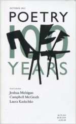 Poetry Magazine, 100 years, October 2012 - Christian Wiman