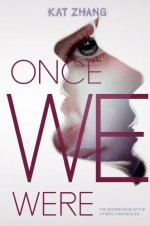 Once We Were - Kat Zhang