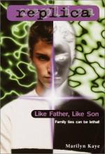 Like Father, Like Son - Marilyn Kaye