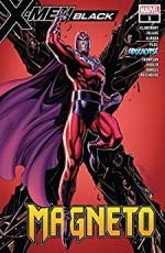 X-Men: Black - Magneto (2018) #1 (X-Men: Black (2018)) - Chris Claremont, Dalibor Talajic, J. Scott Campbell