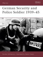 German Security and Police Soldier 1939-45 - Gordon Williamson, Velimir Vuksic