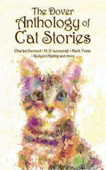 The Dover Anthology of Cat Stories - Dover Publications Inc.