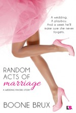 Random Acts of Marriage - Boone Brux