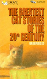 The Greatest Cat Stories of the 20th Century - Dove Books on Tape