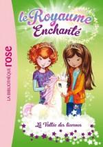 Le Royaume Enchanté 02 - La Vallée des licornes - Rosie Banks, Valérie Mouriaux