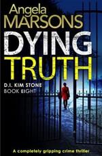 Dying Truth - Angela Marsons