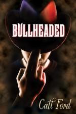 Bullheaded - Catt Ford