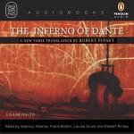The Inferno of Dante - Dante Alighieri, Robert Pinsky (translator), Seamus Heaney, Frank Bidart, Louise Glück, Robert Pinsky, Penguin Audio