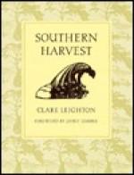 Southern Harvest - Clare Leighton, Janet Lembke