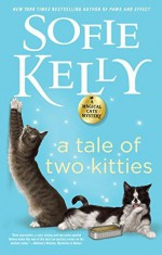 A Tale of Two Kitties (Magical Cats) - Sofie Kelly