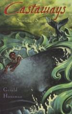 Castaways: Stories of Survival - Gerald Hausman