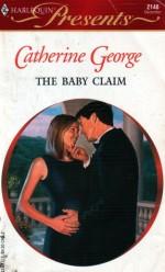 The Baby Claim - Catherine George