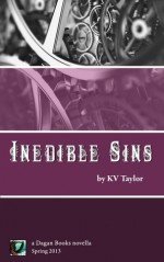 Inedible Sins - K.V. Taylor