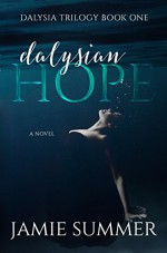 Dalysian Hope - Jamie Summer