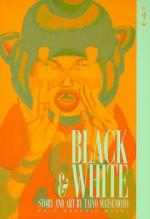 Black and White, Vol. 2 - Taiyo Matsumoto