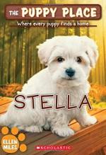 The Puppy Place #36: Stella - Ellen Miles