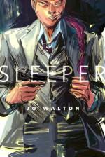 Sleeper - Jo Walton