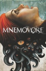 Mnemovore - Hans Rodionoff, Ray Fawkes, Mike Huddleston