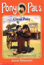 Circus Pony - Jeanne Betancourt
