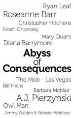 Abyss of Consequences - Bob Miller