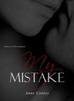 My Mistake - Anne Conley