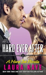 Hard Ever After - Laura Kaye