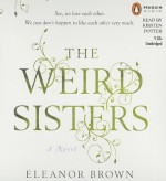 The Weird Sisters [Audio CD] - Eleanor Brown