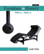Furniture in History: 3000 B.C.-2000 A.D. - Leslie Piña