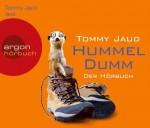 Hummeldumm: Der Hörbuch von Jaud. Tommy (2012) Audio CD - Jaud. Tommy