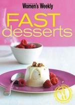 "Fast Desserts ( "" Australian Women's Weekly "" ) - Susan Tomnay"