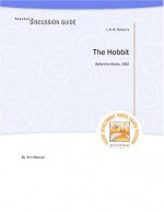 Teacher's Discussion Guide To The Hobbit - Ann Maouyo