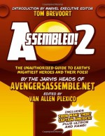 Assembled! 2: Earth's Mightiest Heroes and Villains - Van Allen Plexico, Tom Brevoort