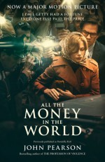 All the Money in the World - John Pearson