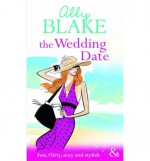 The Wedding Date (Mills & Boon Riva) (Paperback) - Common - Ally Blake