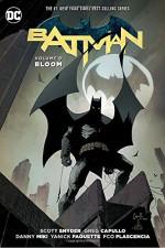 Batman Vol. 9: Bloom - Scott Snyder, Greg Capullo
