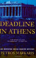 Deadline in Athens: An Inspector Costas Haritos Mystery - Petros Markaris, David Connolly