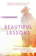 Beautiful Lessons - S. Moose, Rebecca Brooke