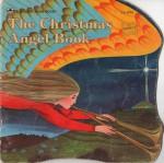 The Christmas Angel Book (A Golden Shape Book) - William Dugan